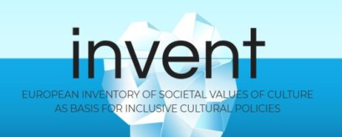 INVENT – European Inventory of Societal Values of Culture as a Basis for Inclusive Cultural Policies in the Globalizing World